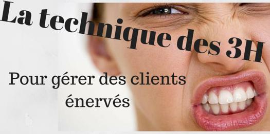 la technique des 3h pour gérer un client énéervé digitalebox.fr